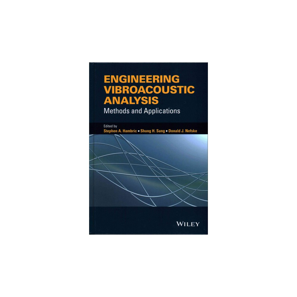 Methods and Applications Engineering Vibroacoustic Analysis