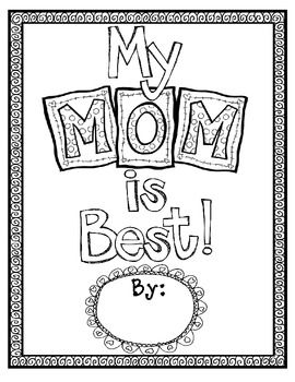 My Mom is Best {Opinion Writing & Graphic Organizer