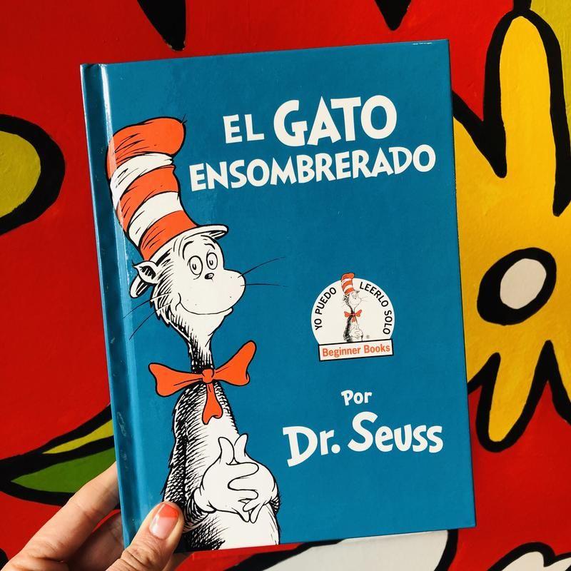 El Gato Ensombrerado The Cat In The Hat Spanish Edition Beginner Books How To Speak Spanish Children S Books