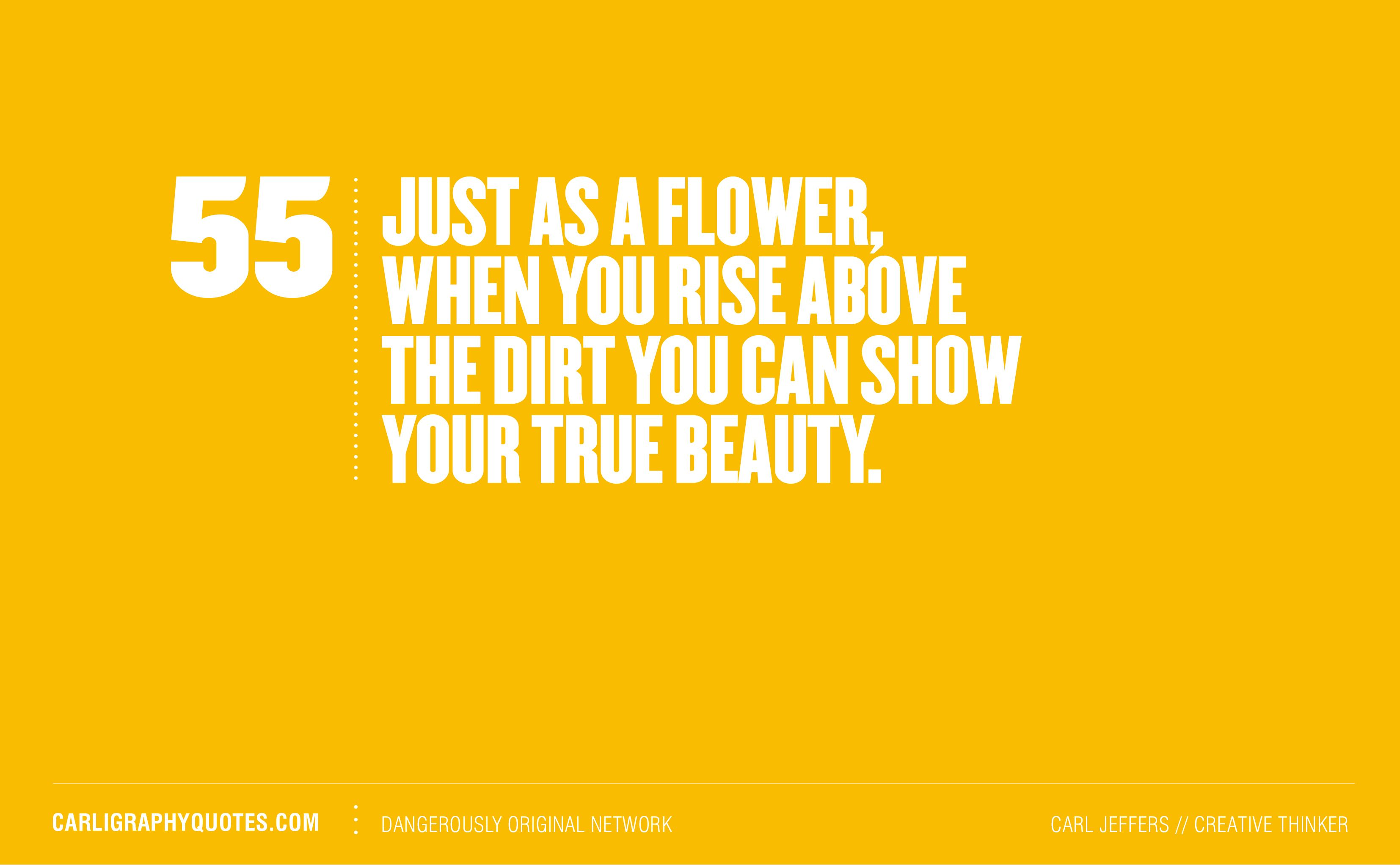 Rise above the dirt... #Quote