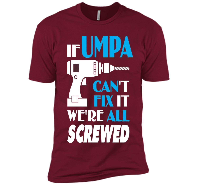 Men\'s Umpa Can Fix All - Best Gifts For Umpa Christmas Shirt ...