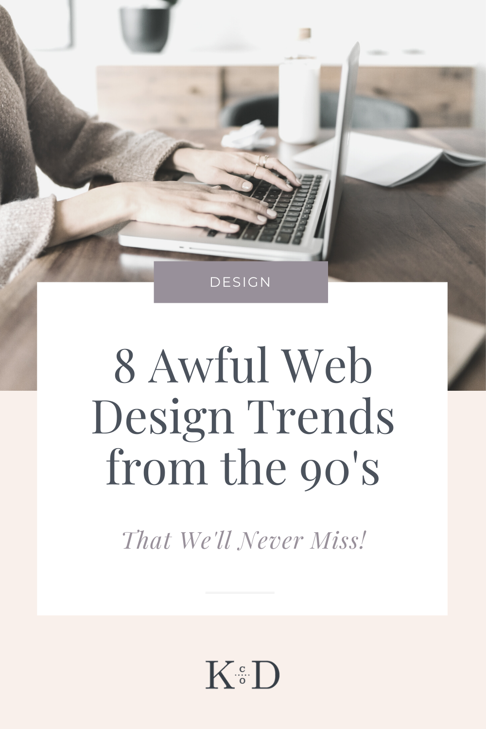 8 Awful Web Design Trends From The 90 S We Don T Miss In 2020 Web Design Trends Web Design Design Trends