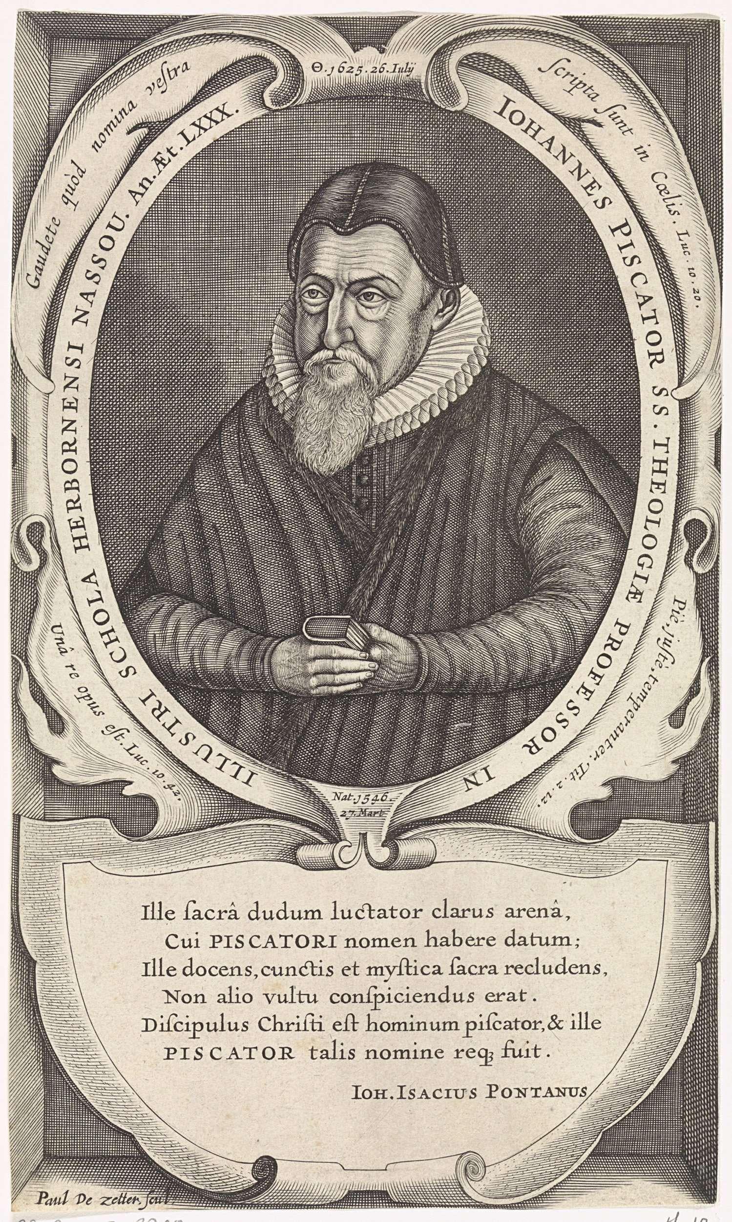 Paul de Zetter | Portret van Johannes Piscator, Paul de Zetter, Johannes Isacius Pontanus, 1625 - 1667 | Portret van Johannes Piscator, theoloog en bijbelvertaler, met een Bijbel in zijn handen. Onderaan een cartouche met een zesregelige tekst in het Latijn.