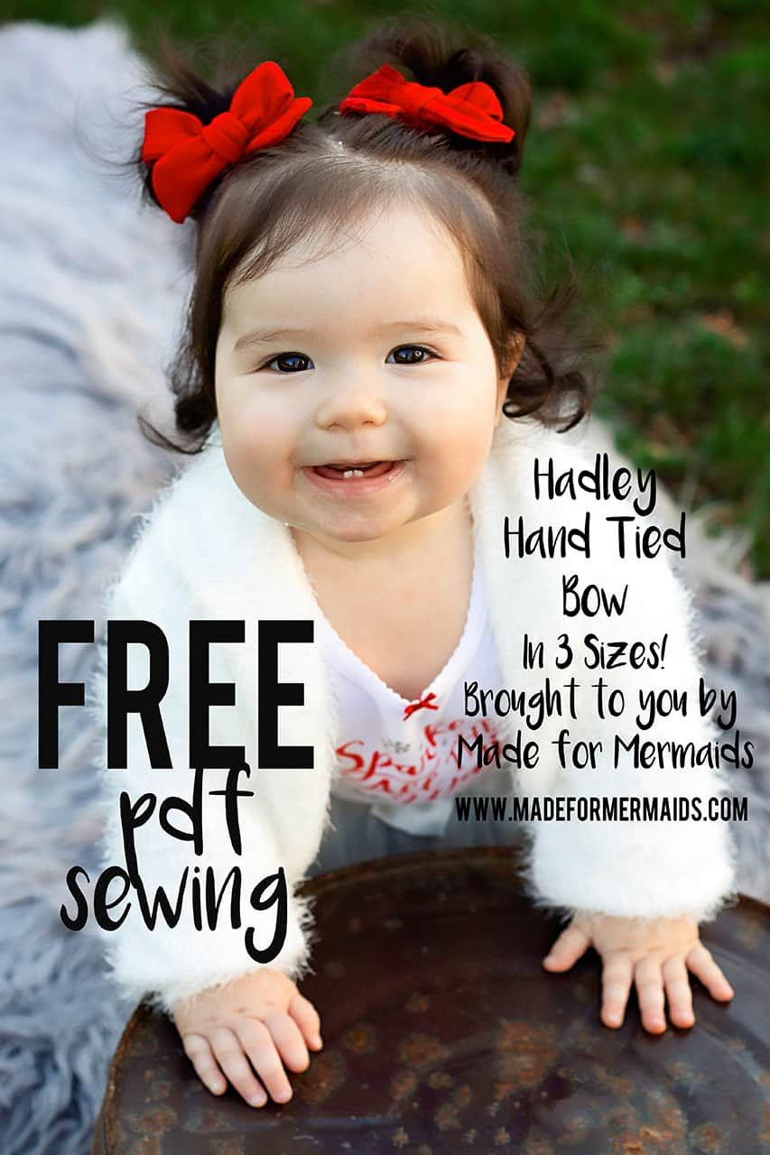 FREE Hadley Hand Tied Bow Pattern- in 3 sizes!