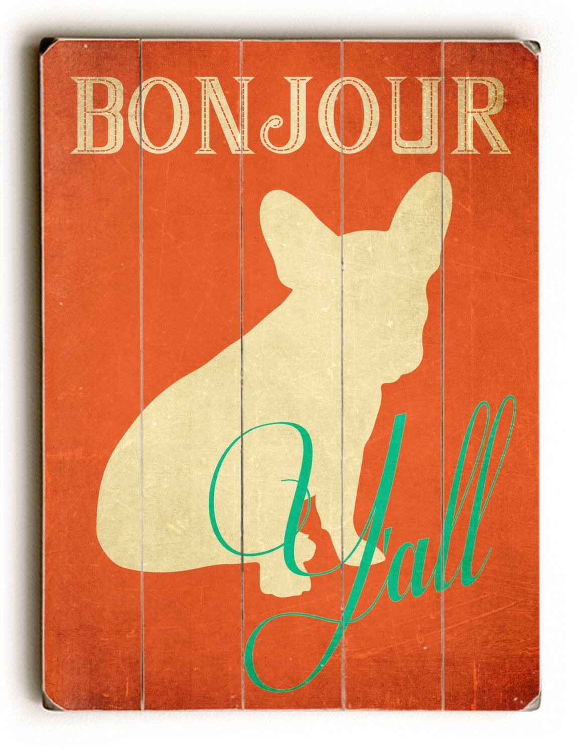 Wooden Sign, Bonjour Y\'all, Home Decor, French Bulldog, Vintage Sign ...