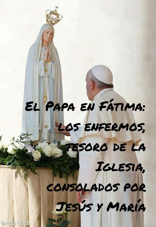 El Papa en Fátima: los enfermos, tesoro de la Iglesia, consolados por Jesús y María
