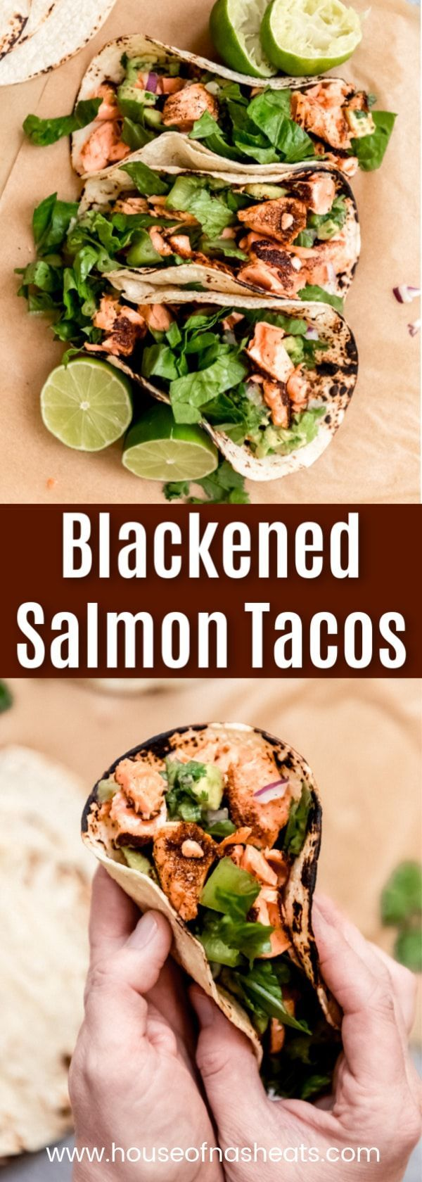 Salmon Tacos These incredible Blackened Salmon Tacos topped with avocado salsa are incredibly fresh and flavorful! Served on charred corn or flour tortillas with crunchy romaine lettuce, these easy fish tacos come together in less than 30 minutes for a wonderful dinner any night of the week!These incredible Blackened Salmon Tacos ...