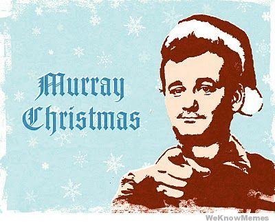 c458b6b2e5c55a352355976c3ab59fbb murray christmas humor pinterest,Xmas Meme