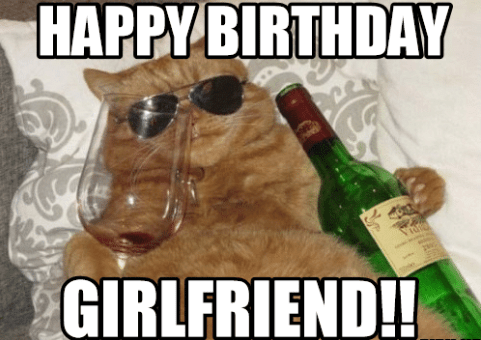 Happy Birthday Girl Meme Funny Birthday Meme Funny Happy Birthday Meme Happy Birthday Girlfriend