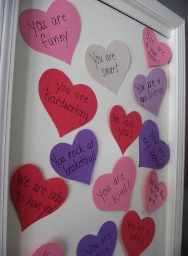 I LOVE this idea...You make hearts..and write things you love about your child...then when they are sleeping..you tape them to their bedroom door..to find in the morning when they wake up!!  Such a