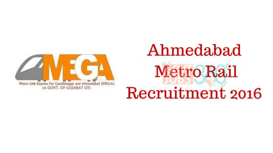 Ahmedabad  Metro Rail Recruitment 2016