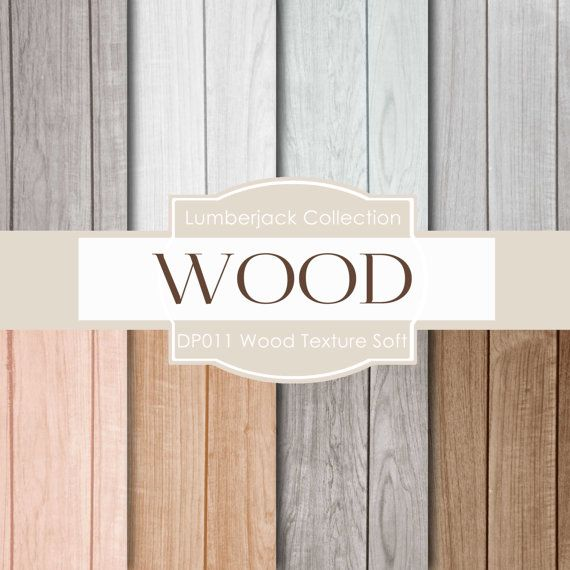 Wood digital paper SOFT WOOD with shabby backgrounds #digitalpaper #wood #shabby #grunge #backgrounds #textures #highres
