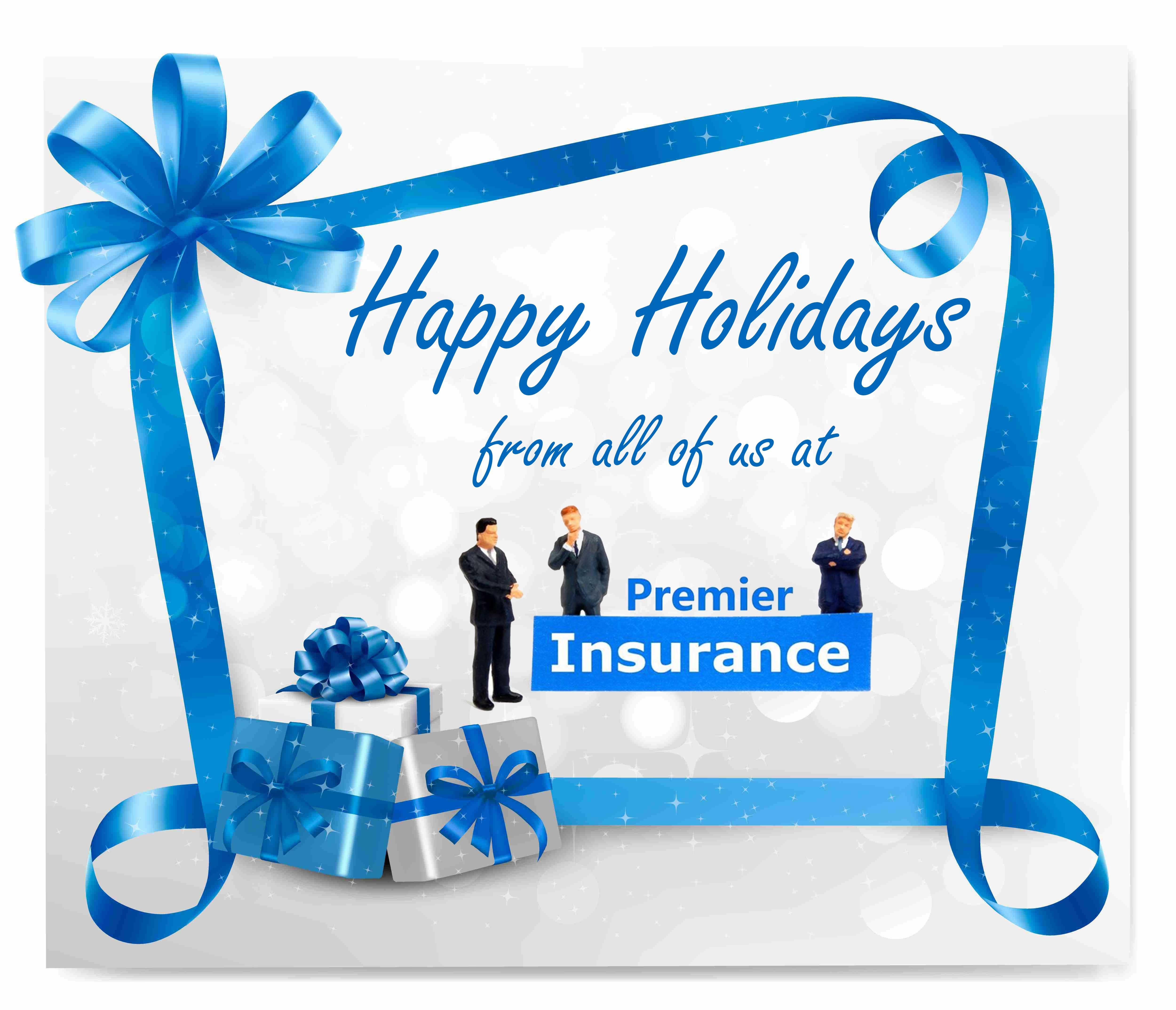 Happy Holidays Http Premierinsurancedc Com Life Insurance Happy Holidays Happy Holidays Happy New Year Holiday