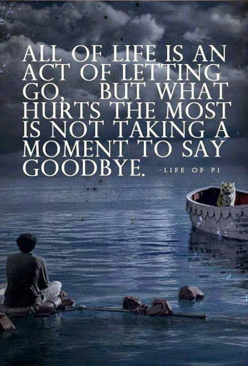 Goodbye Life Of Pi Quotes Life Of Pi Life Quotes