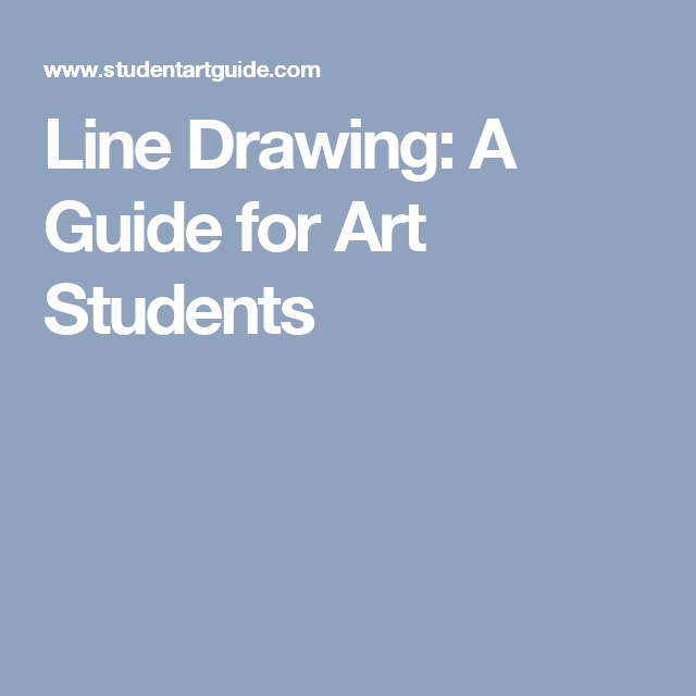 Line Art Guide : Line drawing a guide for art students