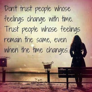 Positive Inspirational Quotes: Don't trust people whose feelings change with...