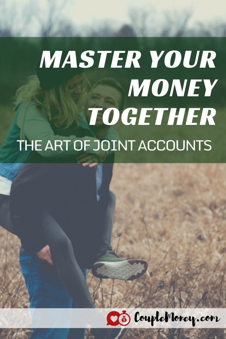 How to Master Your Joint Bank Accounts   Smart Money Couples