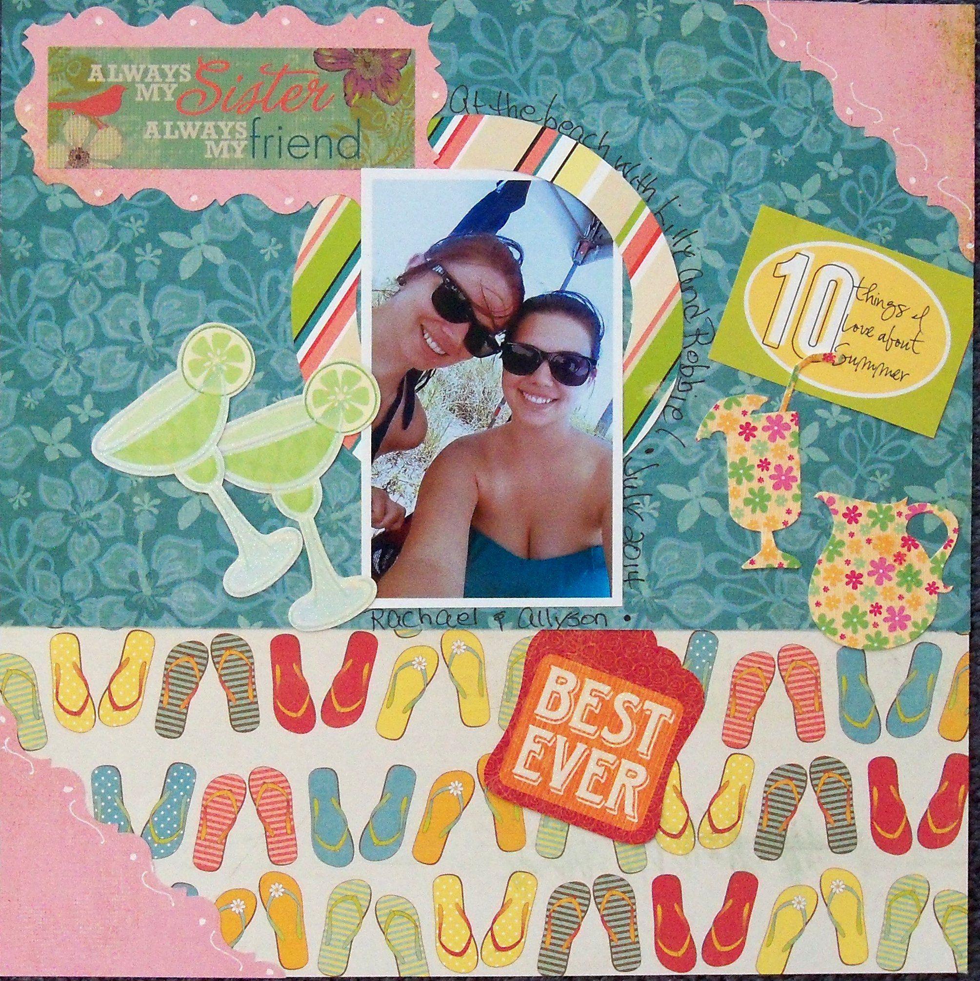Scrapbook ideas sister - Always My Sister