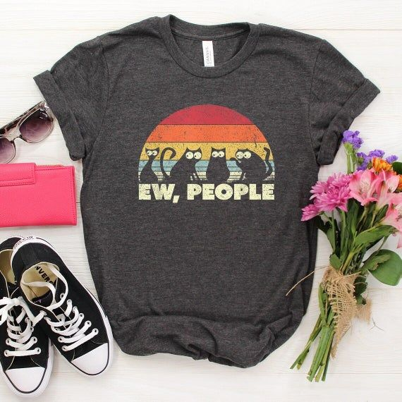 Ew People Shirt, Retro Shirt, Ew People T-shirt,Sarcasm Shirt,Cat Lady Shirt,Womens Funny Shirt,Awkward Shirt,Hipster Clothing,Introvert Tee★ Proud of to use Bella + Canvas Brands★ Welcome to my store, I'm delighted to see you here. My store's main goal is to make you happy. I see you as a friend, not just a customer. Please contact me if you have any questions or want to get a custom-made design. I'm sure you'll love my designs. If you liked the design but didn't like the shirt color we have, p