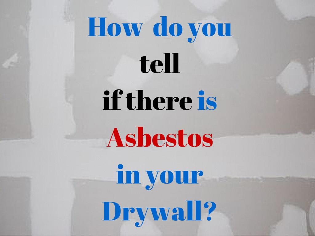 23++ Asbestos in drywall