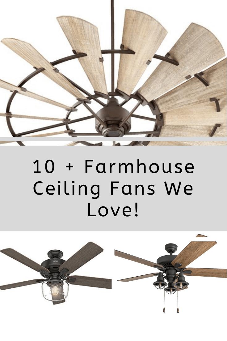 10 Farmhouse Ceiling Fans We Love Home Decor Furniture Home Decor