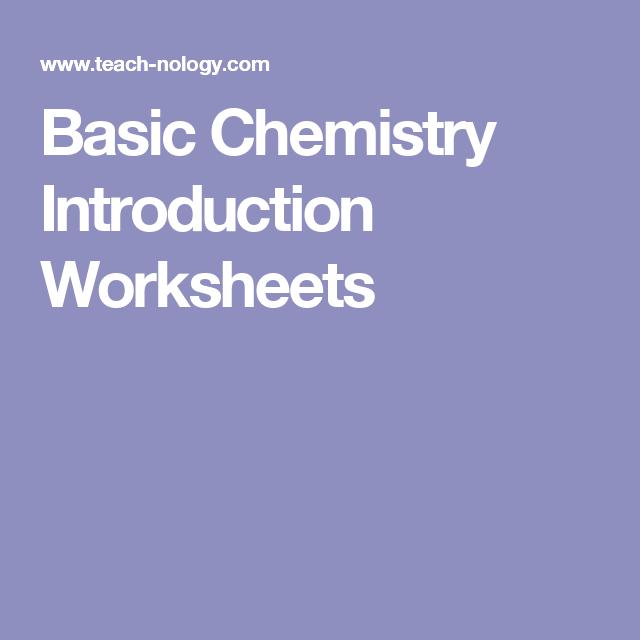 Basic Chemistry Introduction Worksheets | Chemistry | Pinterest ...