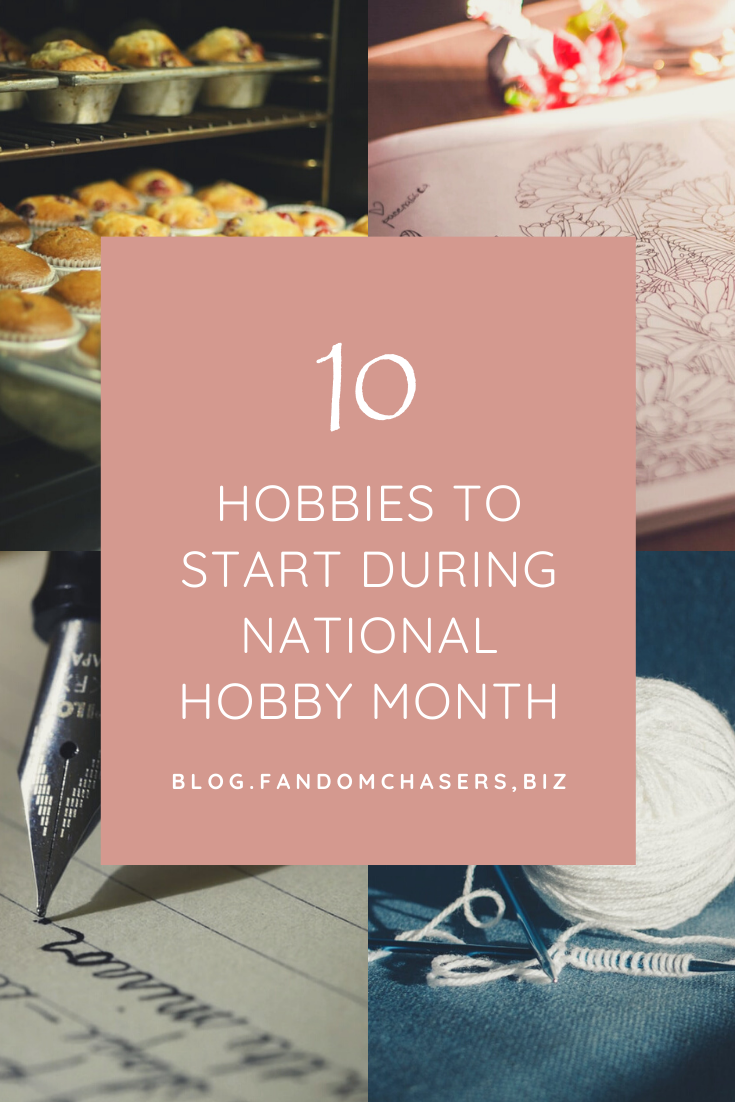 10 New Hobbies To Start During National Hobby Month In