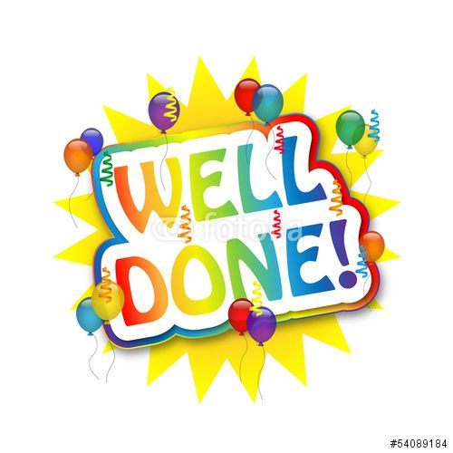 Congratulations WELL DONE Congratulations and encouragement - congratulation templates