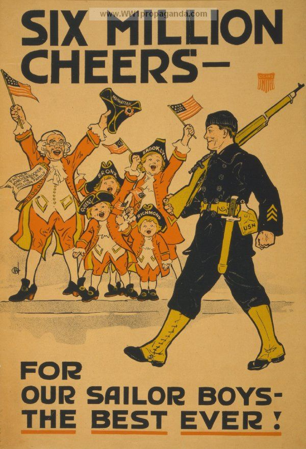 Examples of Propaganda from WW1 | Six million cheers - for our sailor boys - the best ever!.