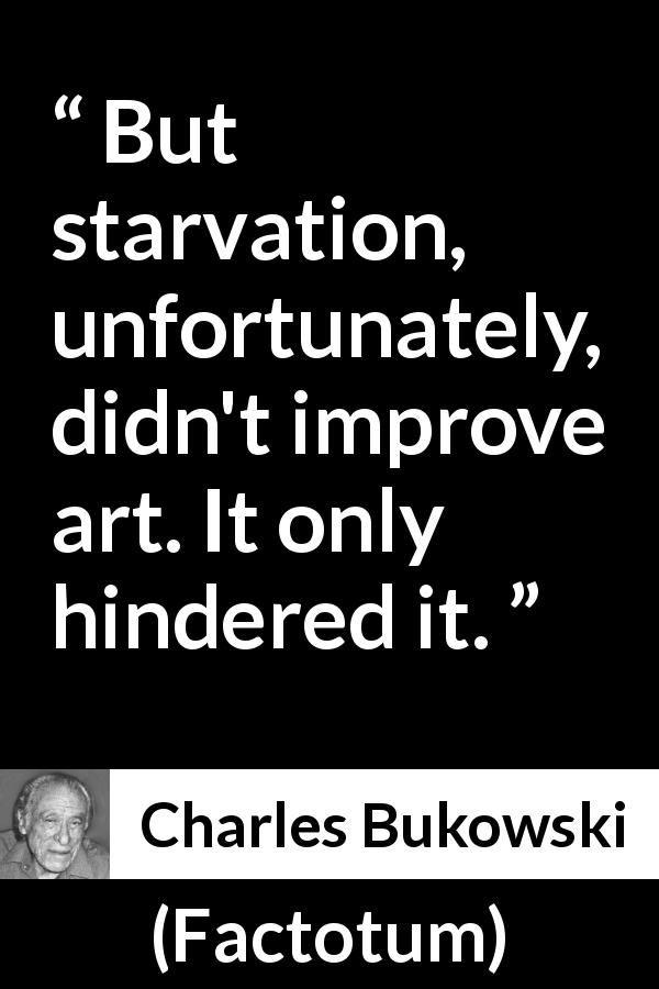 "Charles Bukowski about art (""Factotum"", 1975) | Charles ..."