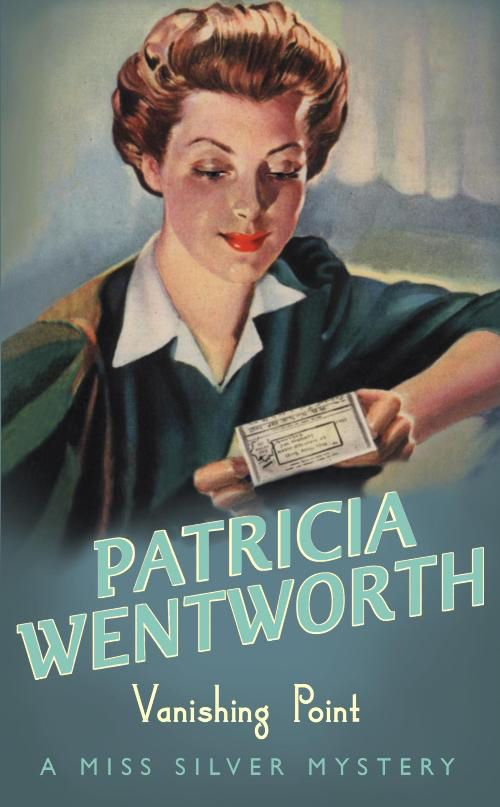 Vanishing Point (A Miss Silver Mystery): Amazon.co.uk: Patricia Wentworth: 9780340689707: Books