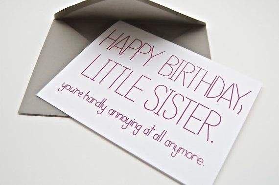 Funny Birthday Card Little Sister Youre By CheekyKumquat 400