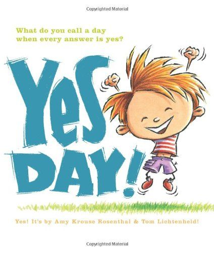 Yes Day! by Amy Krouse Rosenthal,http://www.amazon.com/dp/0061152595/ref=cm_sw_r_pi_dp_zUEotb15FXH7WB97