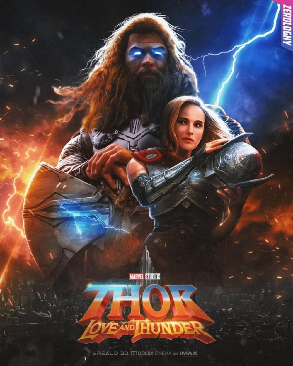 Thor Love And Thunder Fan Poster Sees Natalie Portman Suit Up As The God Of Thunder Marvel Superheroes Marvel Fan Poster