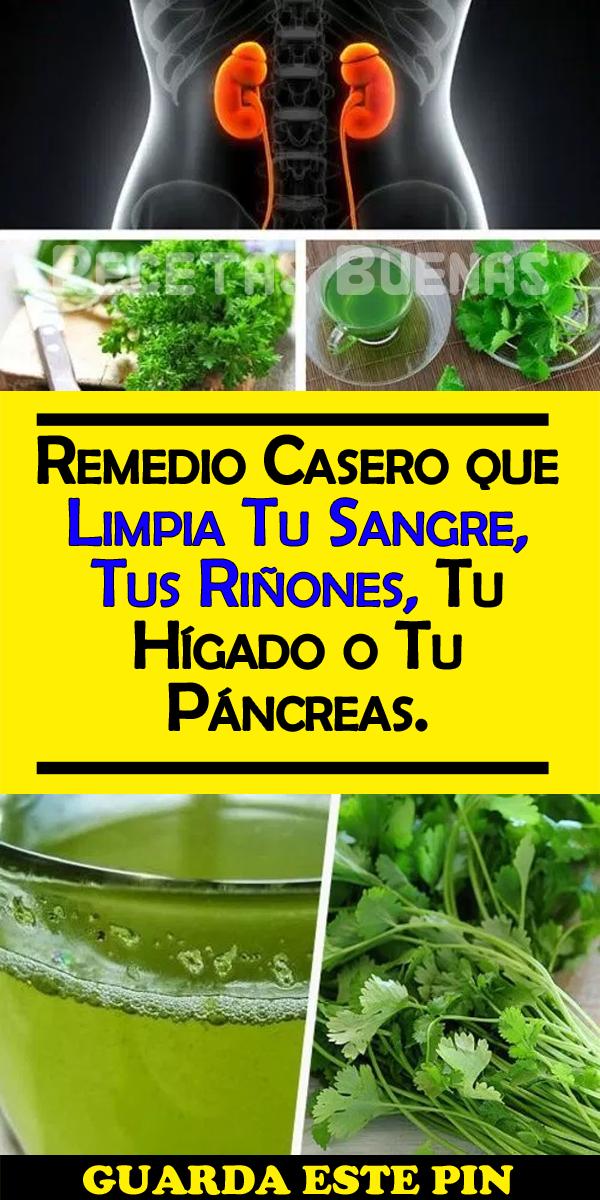 Remedio Casero Que Limpia Tu Sangre Tus Riñones Tu Hígado O Tu Páncreas Riñones Remedios Remedios Para Bajar De Peso Remedios Caseros