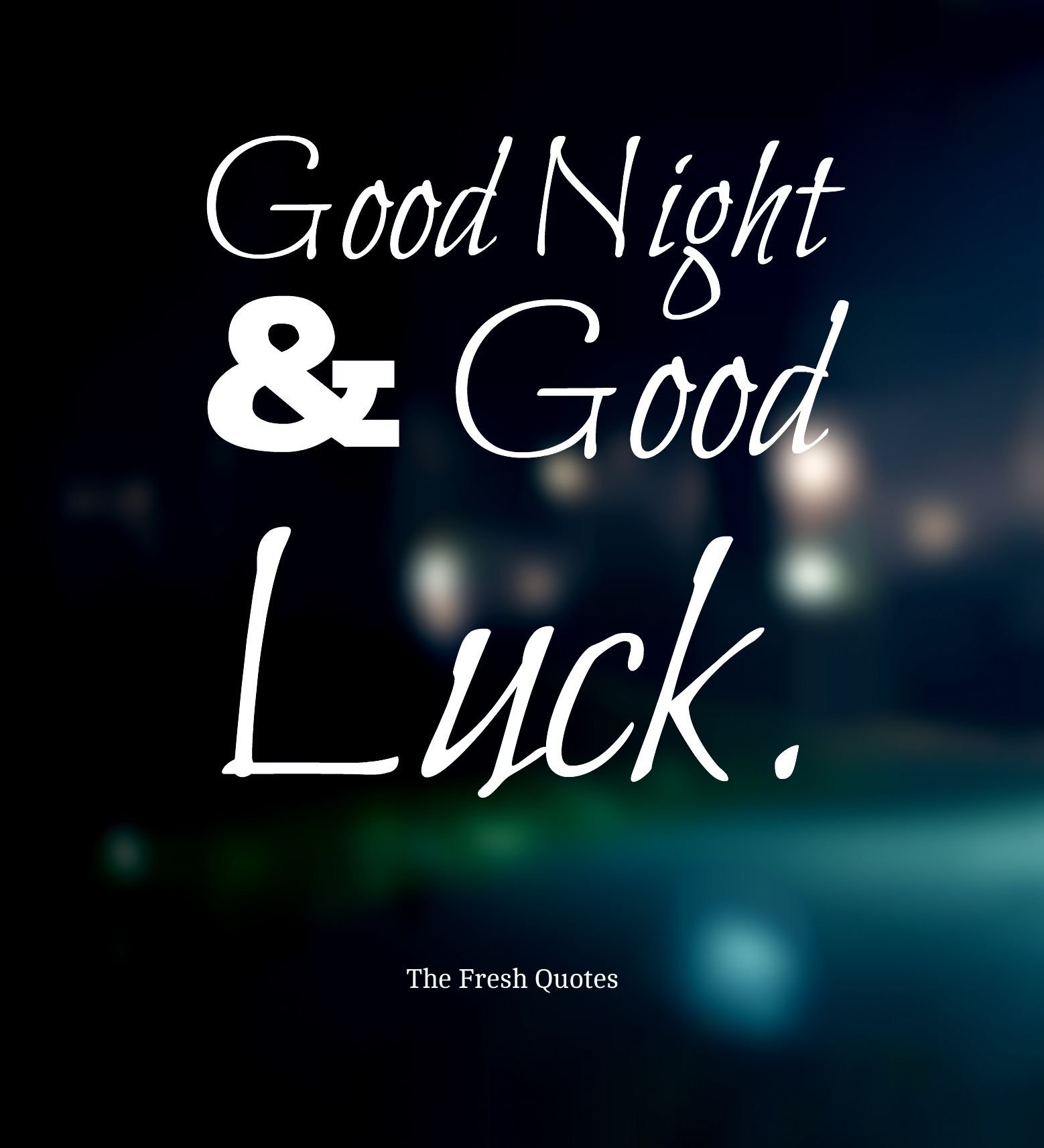 Good Night Quotes For Family and Friends
