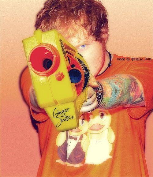 Ed Sheeran. Ginger justice.