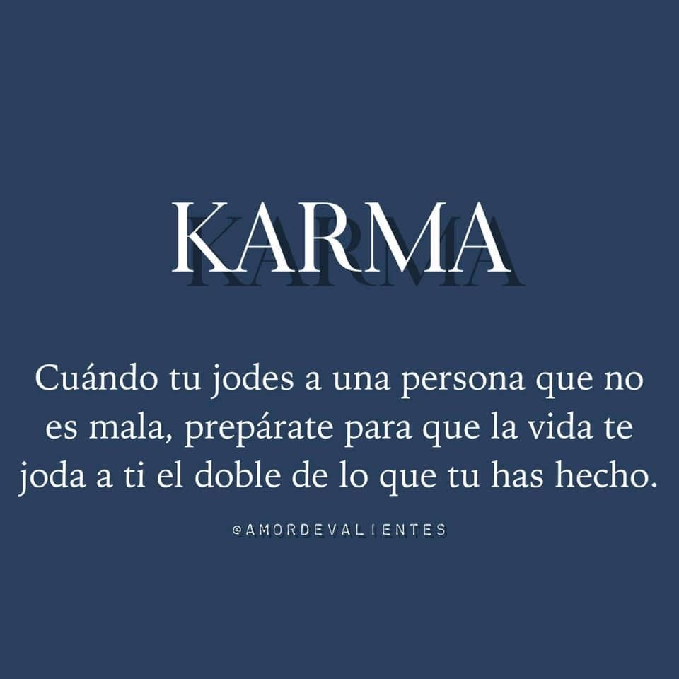 Pin By Day On Pensamientos Karma Quotes Karma Karma Frases