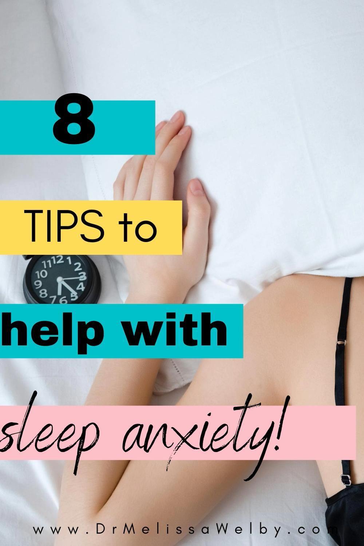 Mental Health Tips. Sleep Anxiety: Is the Fear of