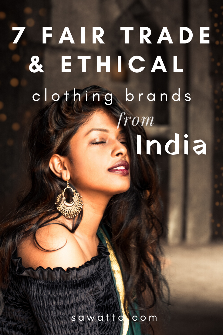 7 Fair Trade & Ethical Clothing Brands from India in 2020