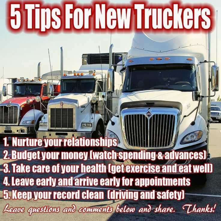 , Trucking Tips For New Drivers , 5 Trucking tips for new