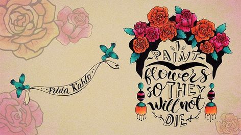 frida kahlo famous creative quote #fridakahlopaintings