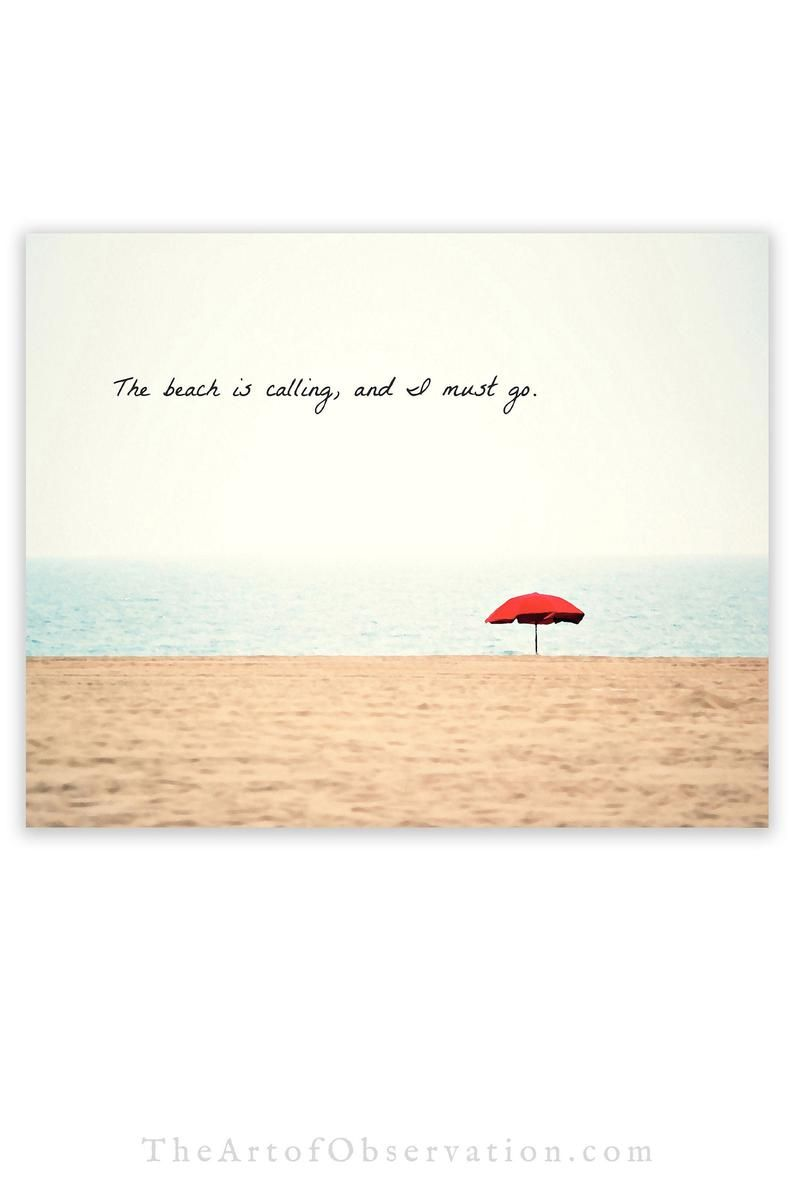 Beach Quote Wall Art Print, the beach is calling and I must go, red umbrella