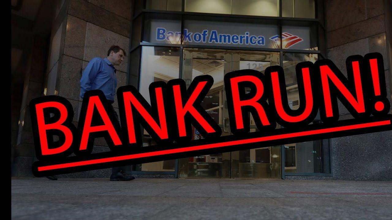 EMERGENCY!! BANK RUN STARTING GLOBALLY! BANK OF AMERICA