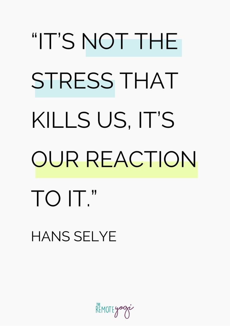 Work Stress Quotes 20 Amazing Quotes on Stress and Mental Health