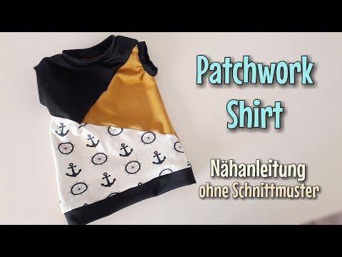 Patchwork Shirt - Nähanleitung - OHNE Schnittmuster - Anfänger ...