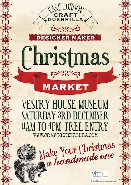Craft Guerrilla Christmas Market Vestry House Museum Saturday 3rd Of