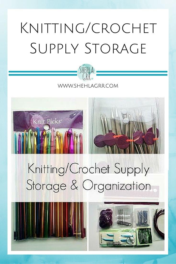 Knitting/Crochet Supplies: Storage & Organization | ShehlaGrr