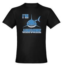 I'm Jawsome shark T-Shirt. Click for more products, colors and styles.