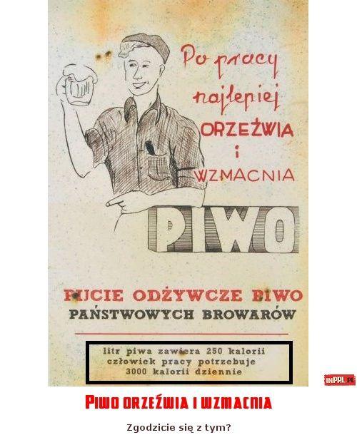 Piwo Orzeźwia I Wzmacnia Prl śmieszne Grafika I Memy